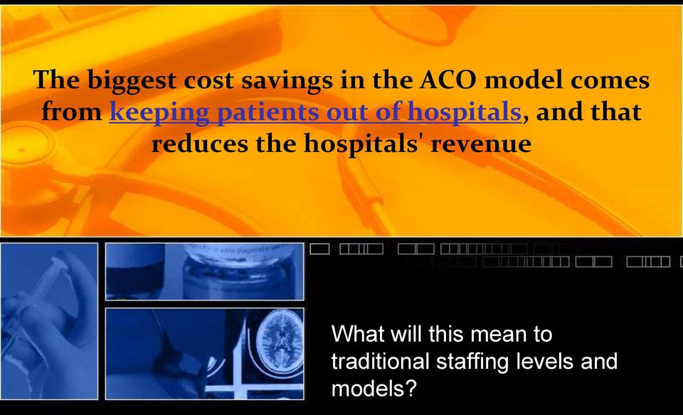 that reduces the hospitals' revenue What will
