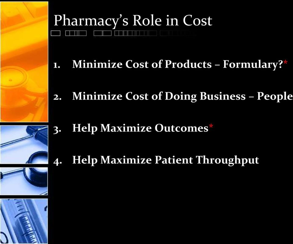 Minimize Cost of Doing Business People 3.