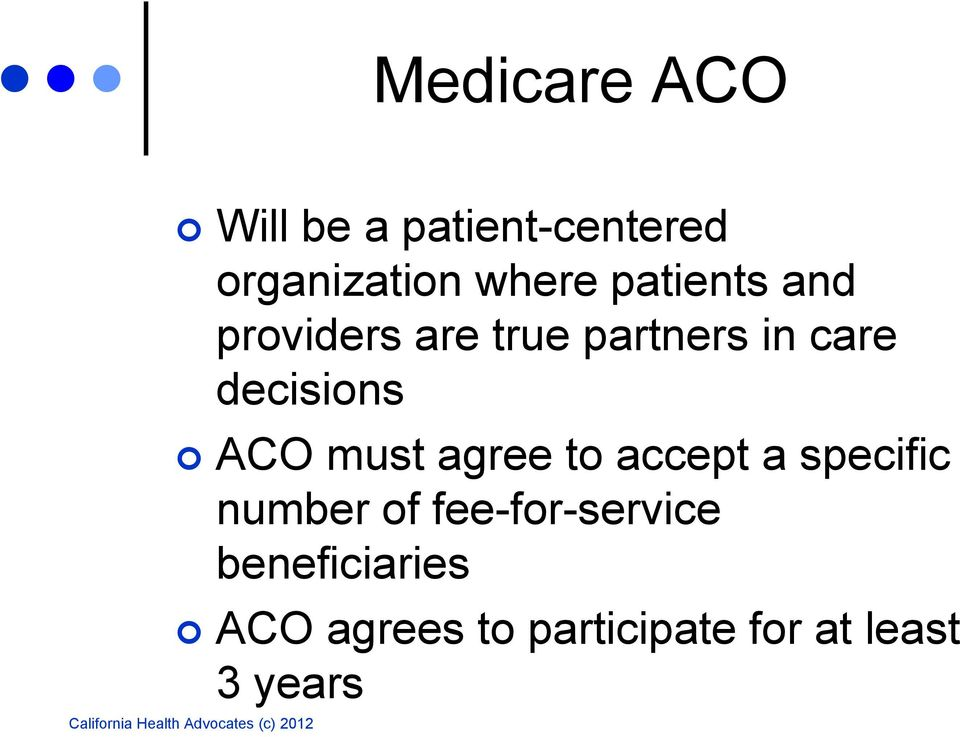 ACO must agree to accept a specific number of