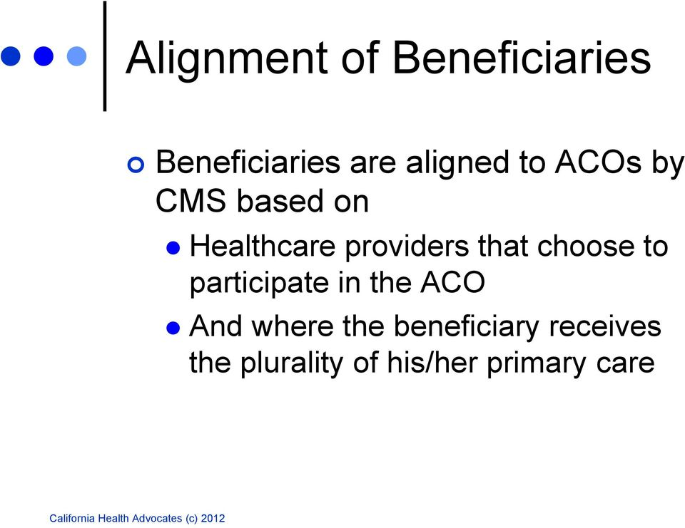 providers that choose to participate in the ACO And