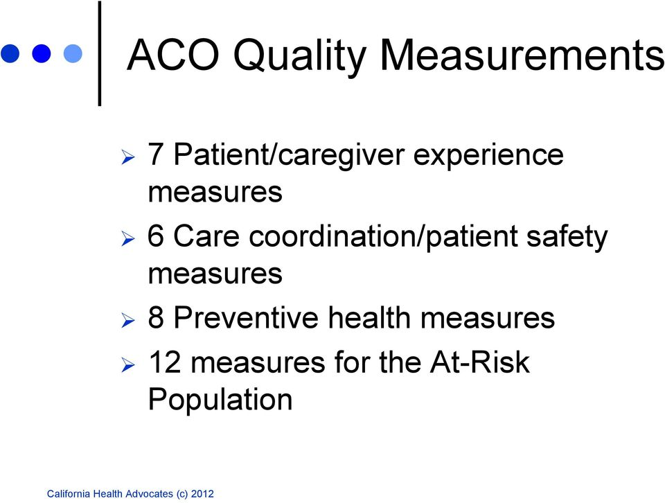 Care coordination/patient safety measures 8