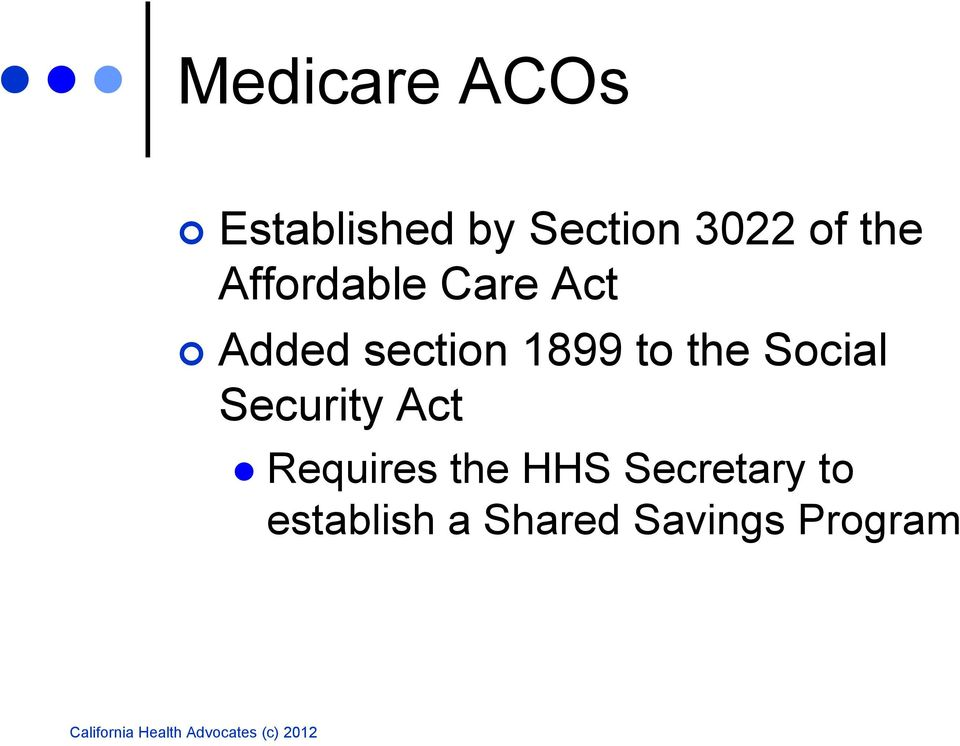 to the Social Security Act Requires the HHS