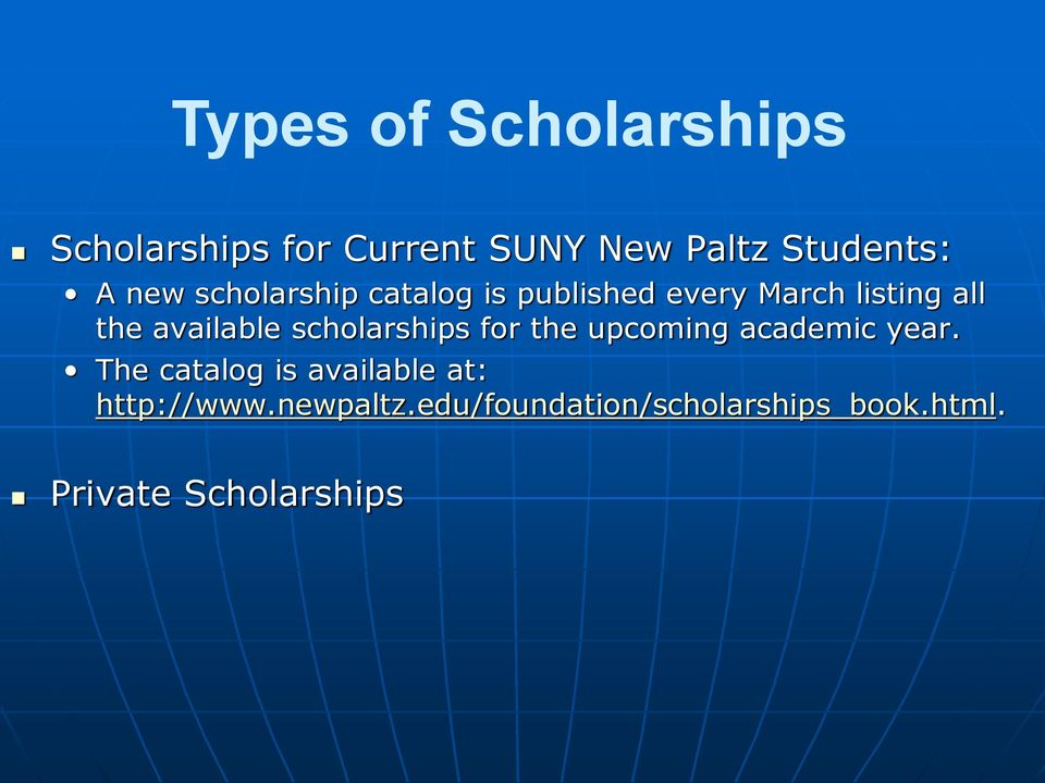 scholarships for the upcoming academic year.