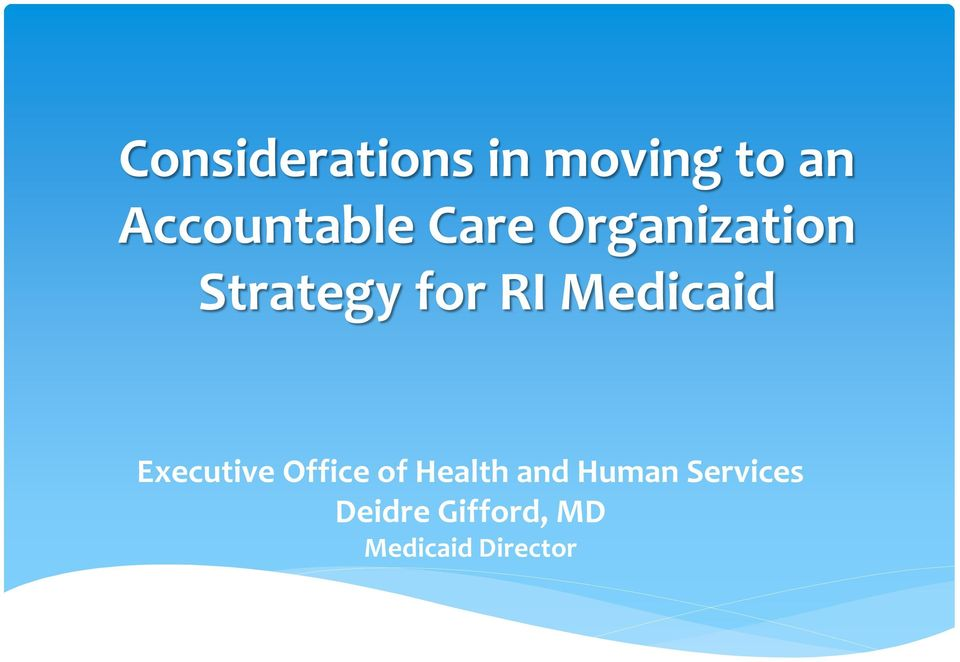 for RI Medicaid Executive Office of