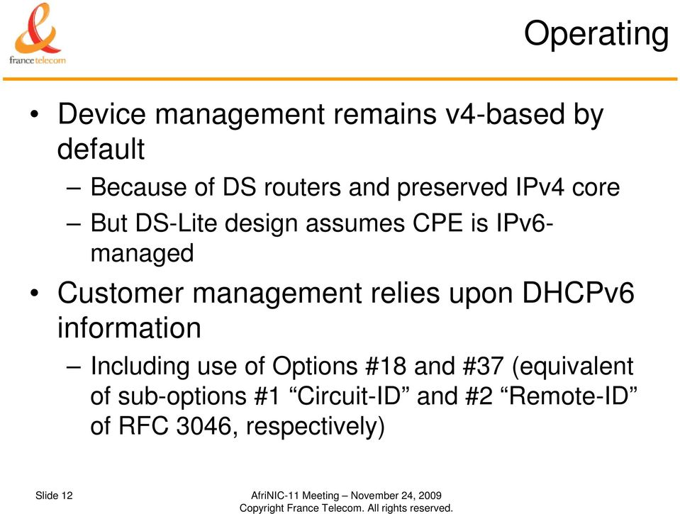 DHCPv6 information Including use of Options #18 and #37 (equivalent of sub-options #1