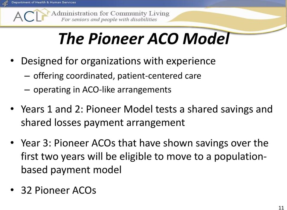 shared savings and shared losses payment arrangement Year 3: Pioneer ACOs that have shown