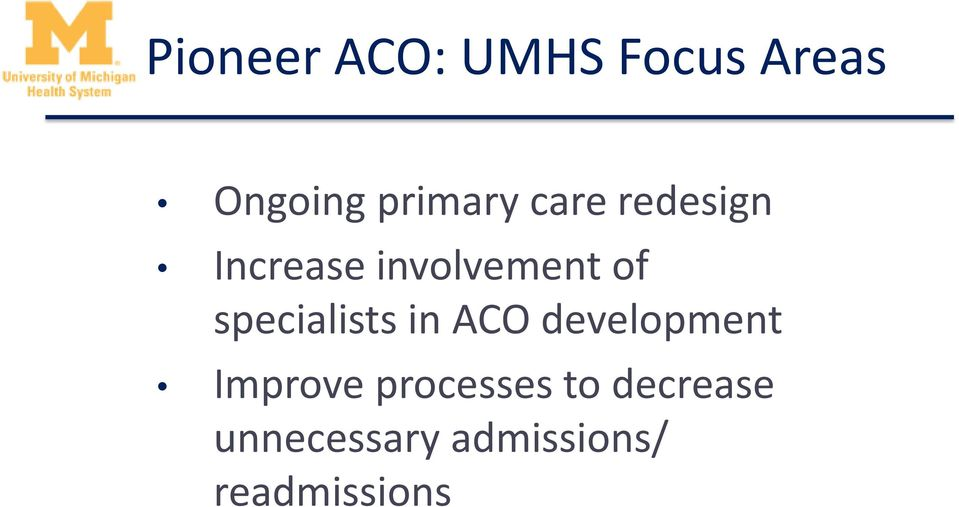 specialists in ACO development Improve