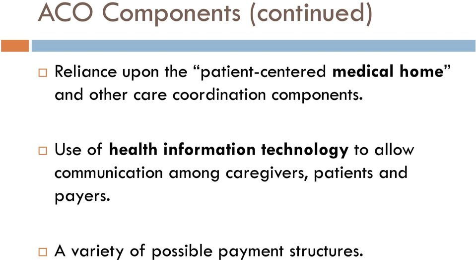 Use of health information technology to allow communication