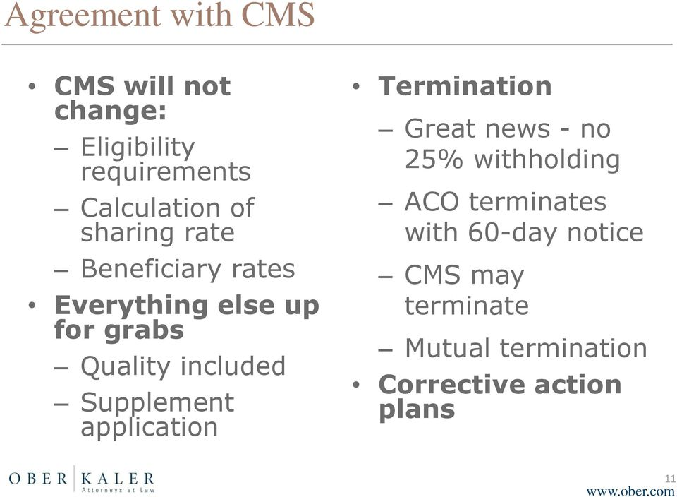 Supplement application Termination Great news - no 25% withholding ACO