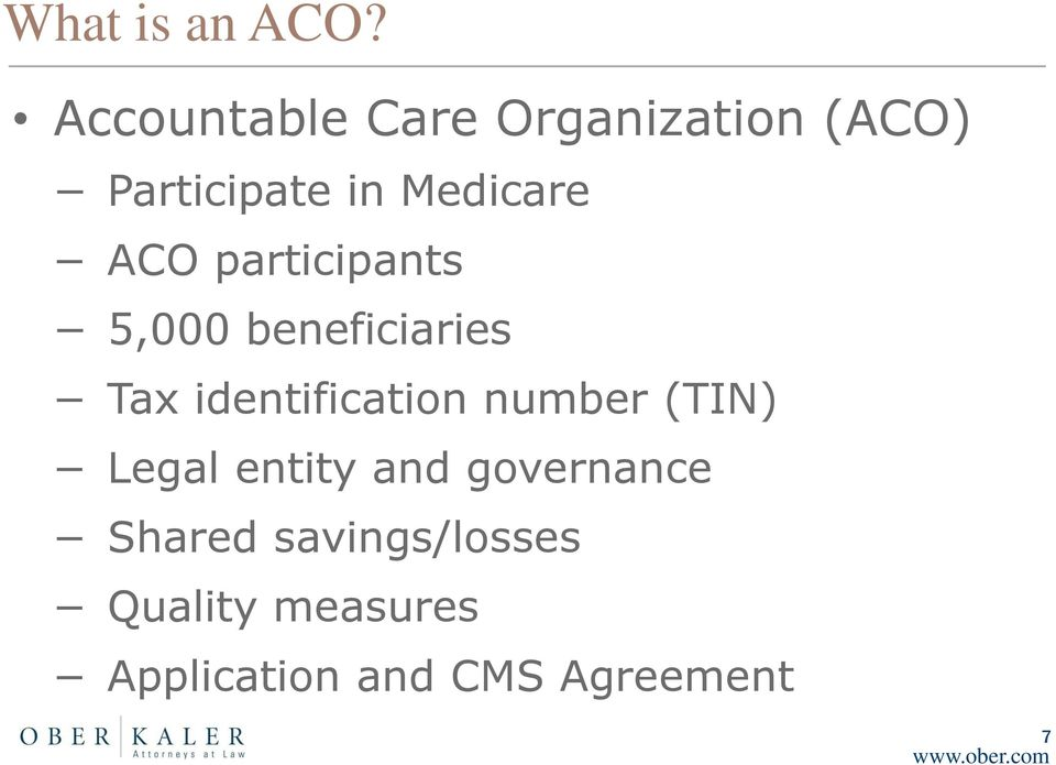 ACO participants 5,000 beneficiaries Tax identification