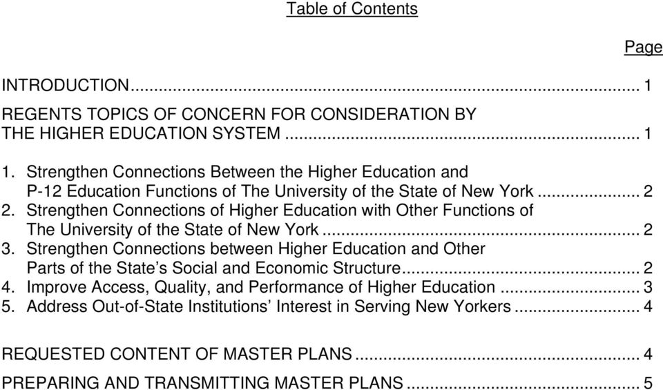 Strengthen Connections of Higher Education with Other Functions of The University of the State of New York... 2 3.
