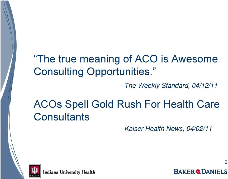 - The Weekly Standard, 04/12/11 ACOs Spell