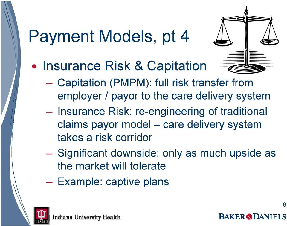 re-engineering of traditional claims payor model care delivery system takes a risk