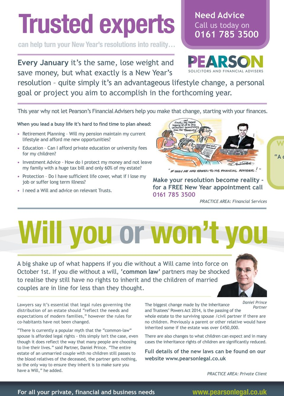 This year why not let Pearson s Financial Advisers help you make that change, starting with your finances.
