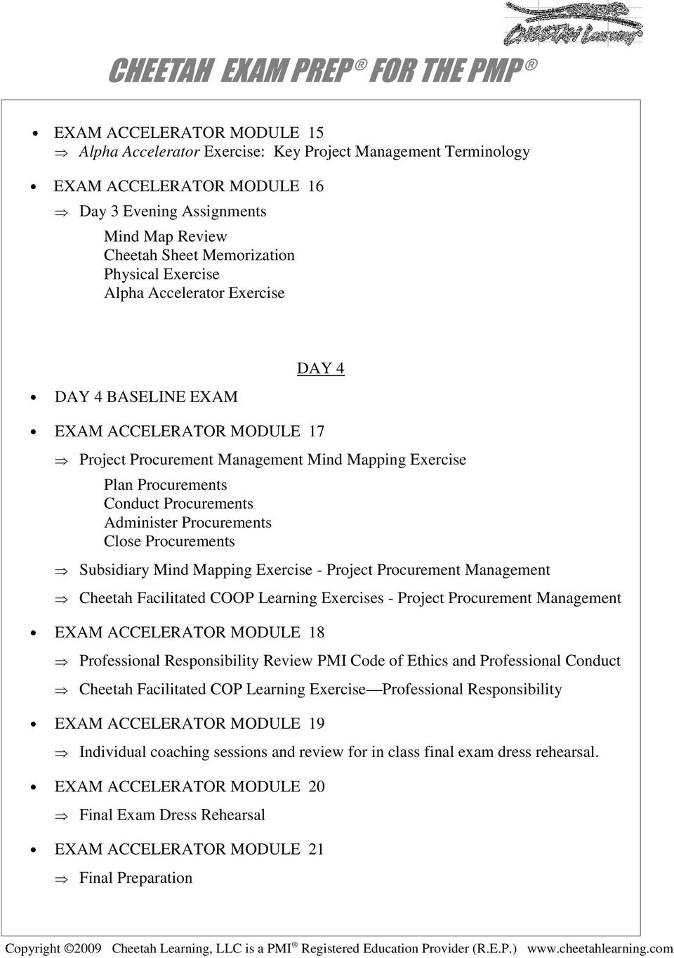 Procurements Close Procurements Subsidiary Mind Mapping Exercise - Project Procurement Management Cheetah Facilitated COOP Learning Exercises - Project Procurement Management EXAM ACCELERATOR MODULE