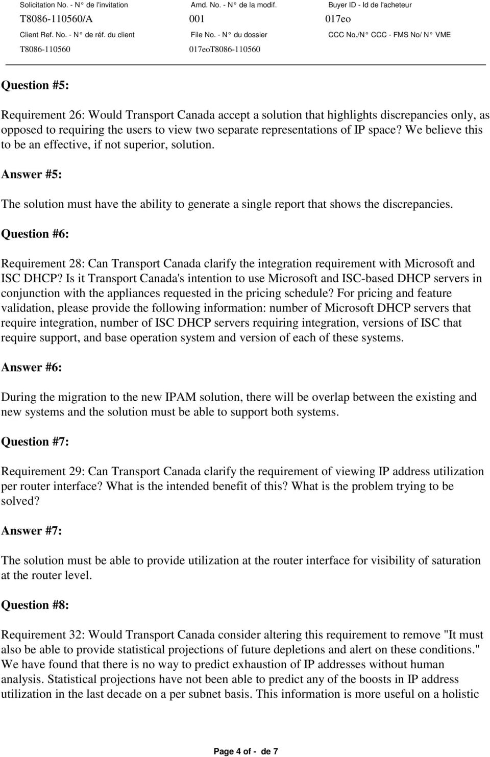 Question #6: Requirement 28: Can Transport Canada clarify the integration requirement with Microsoft and ISC DHCP?