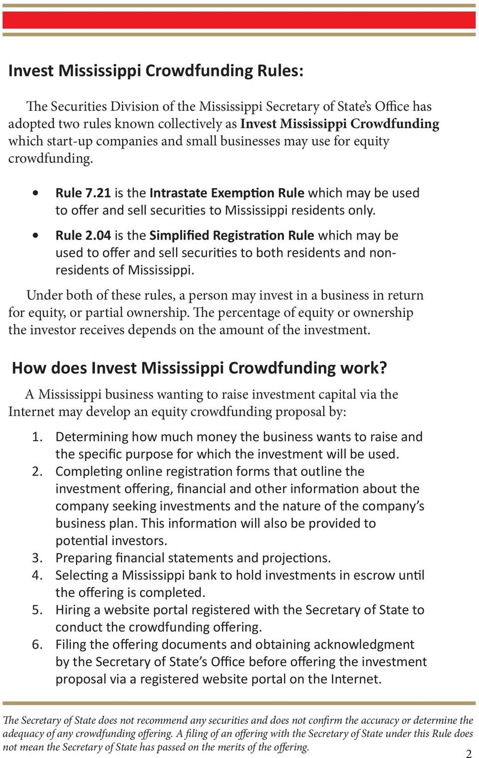 Rule 2.04 is the Simplified Registration Rule which may be used to offer and sell securities to both residents and nonresidents of Mississippi.