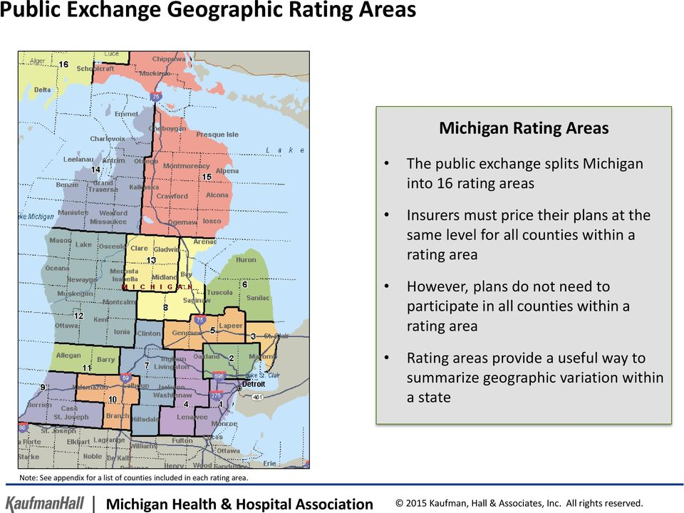 areas provide a useful way to summarize geographic variation within a state Note: See appendix for a list of counties included in each rating area.