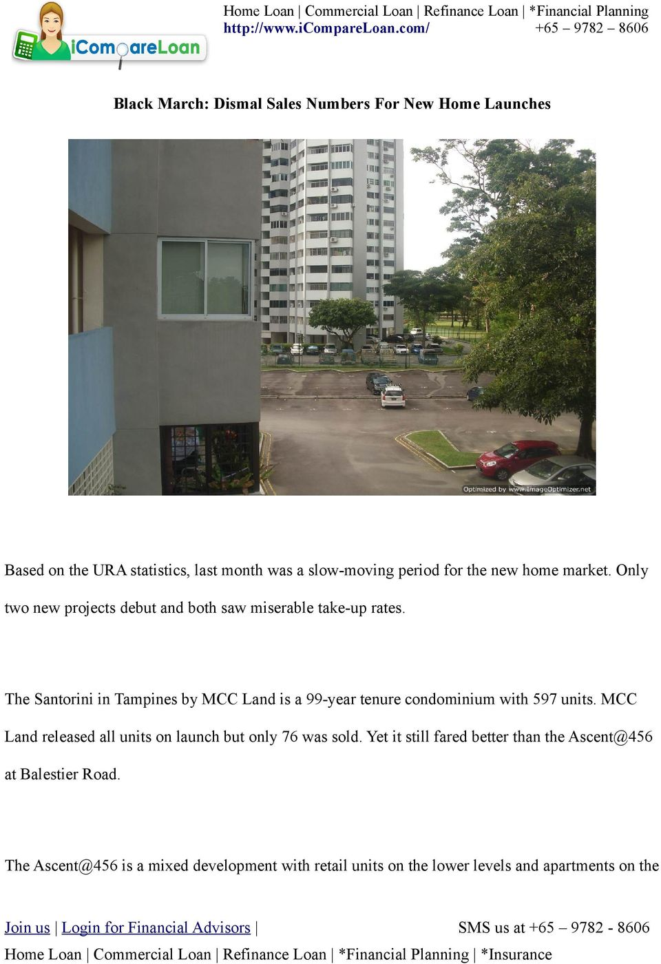 The Santorini in Tampines by MCC Land is a 99-year tenure condominium with 597 units.