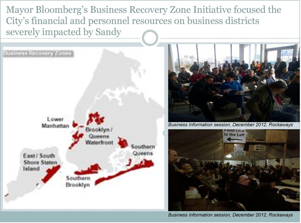 severely impacted by Sandy Business Information session, December
