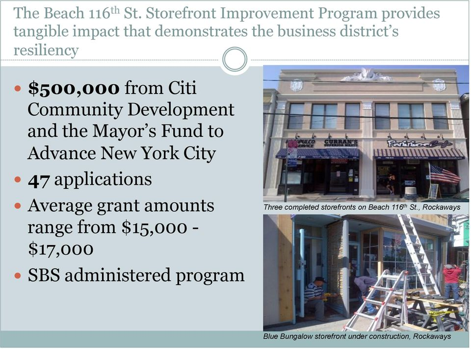 resiliency! $500,000 from Citi Community Development and the Mayor s Fund to Advance New York City!