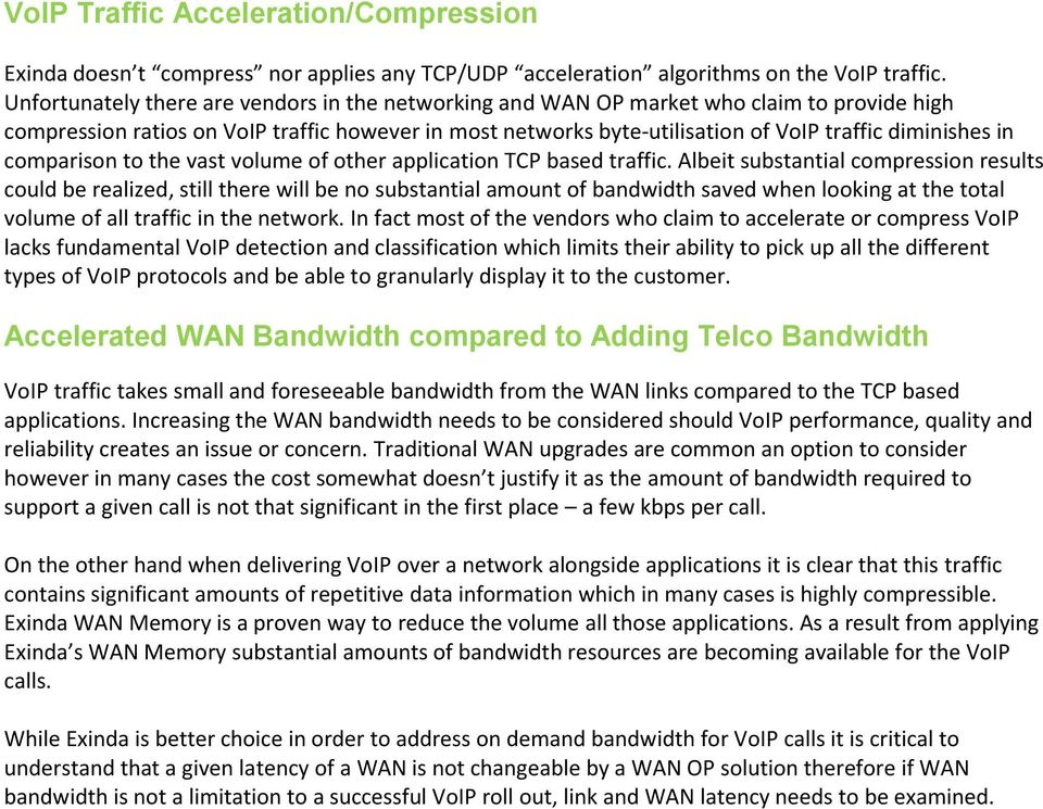 in comparison to the vast volume of other application TCP based traffic.
