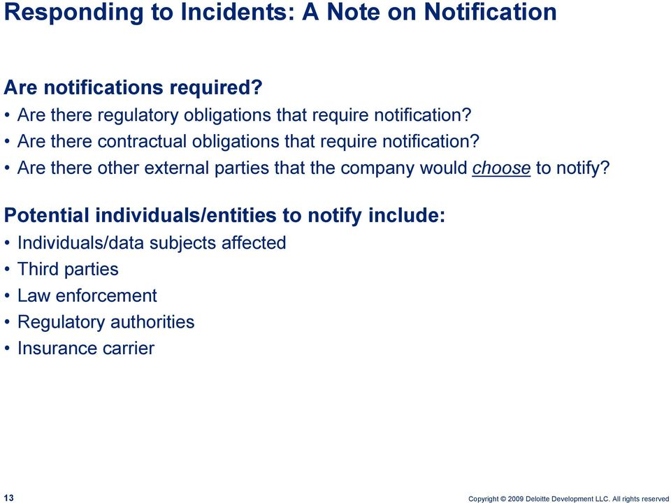 Are there contractual obligations that require notification?