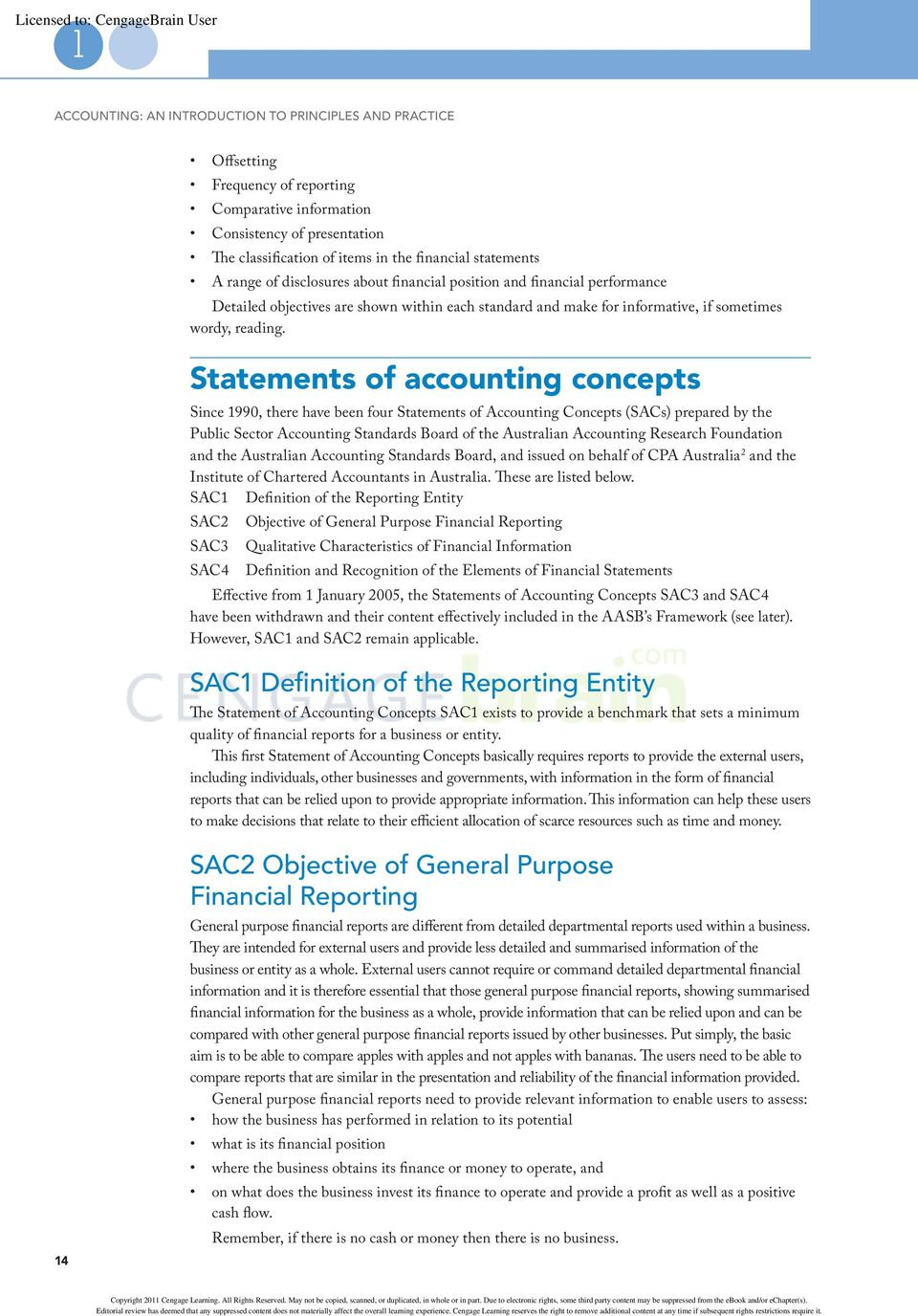 Statements of accounting concepts Since 990, there have been four Statements of Accounting Concepts (SACs) prepared by the Public Sector Accounting Standards Board of the Australian Accounting