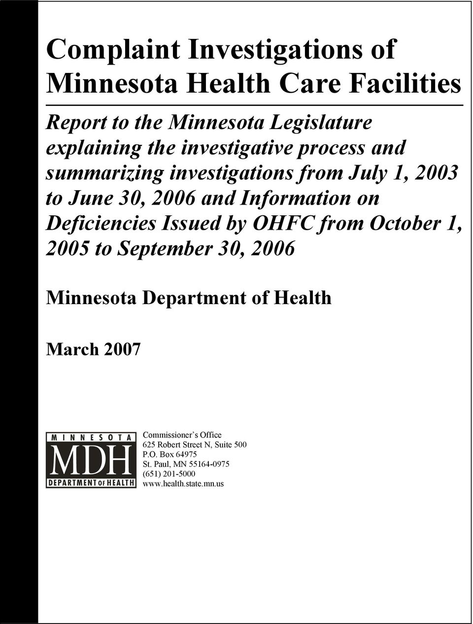 Deficiencies Issued by OHFC from October 1, 2005 to September 30, 2006 Minnesota Department of Health March 2007