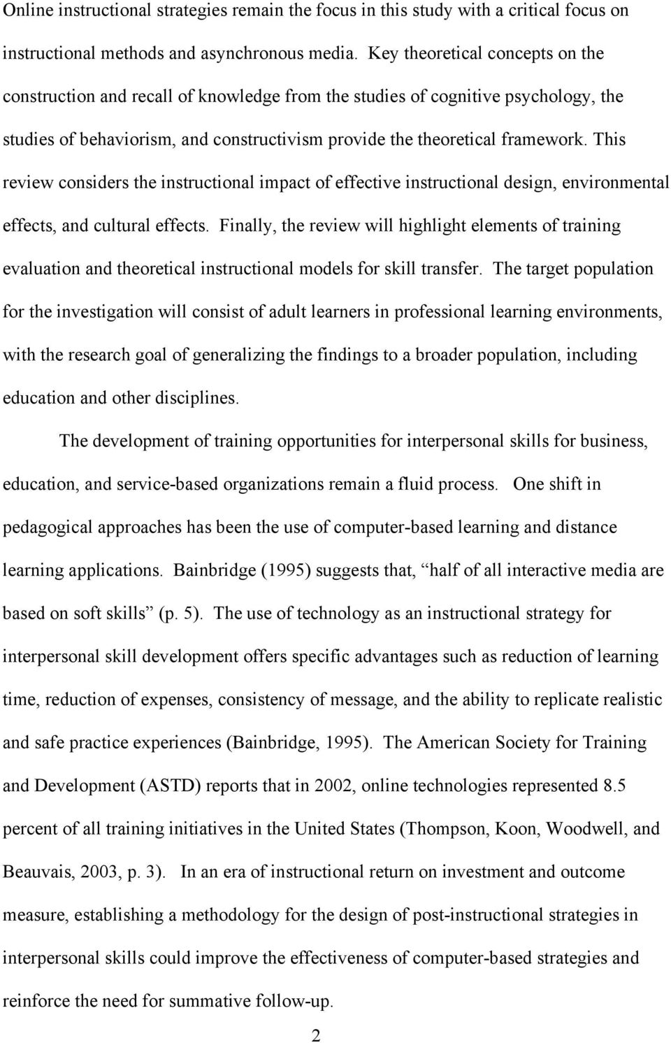This review considers the instructional impact of effective instructional design, environmental effects, and cultural effects.