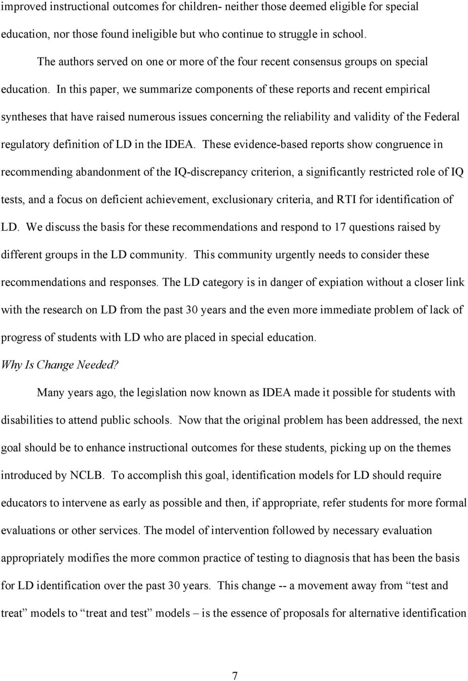 In this paper, we summarize components of these reports and recent empirical syntheses that have raised numerous issues concerning the reliability and validity of the Federal regulatory definition of