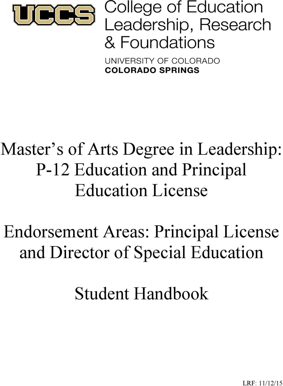 Endorsement Areas: Principal License and