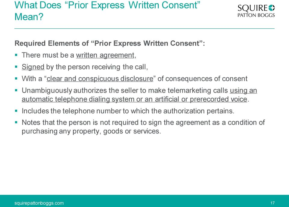 and conspicuous disclosure of consequences of consent Unambiguously authorizes the seller to make telemarketing calls using an automatic