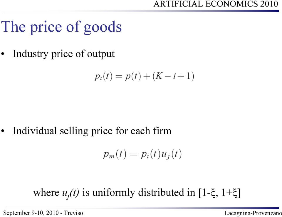 price for each firm where u j (t)