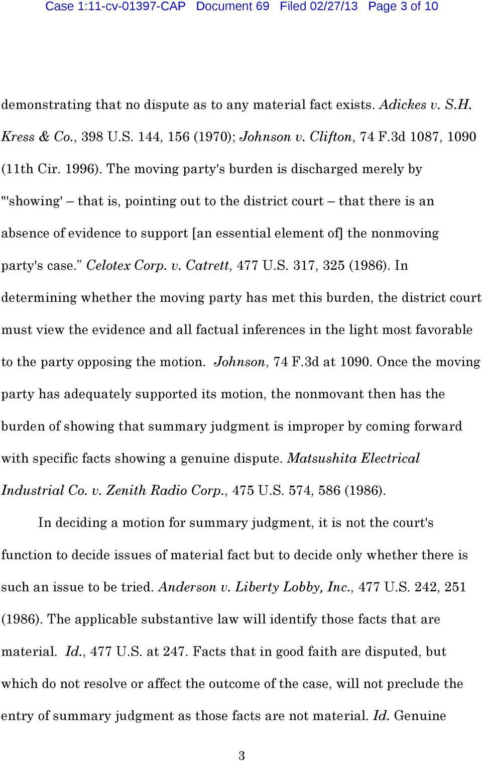 "The moving party's burden is discharged merely by ""'showing' that is, pointing out to the district court that there is an absence of evidence to support [an essential element of] the nonmoving"