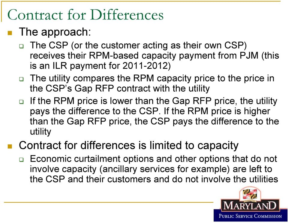 utility pays the difference to the CSP.