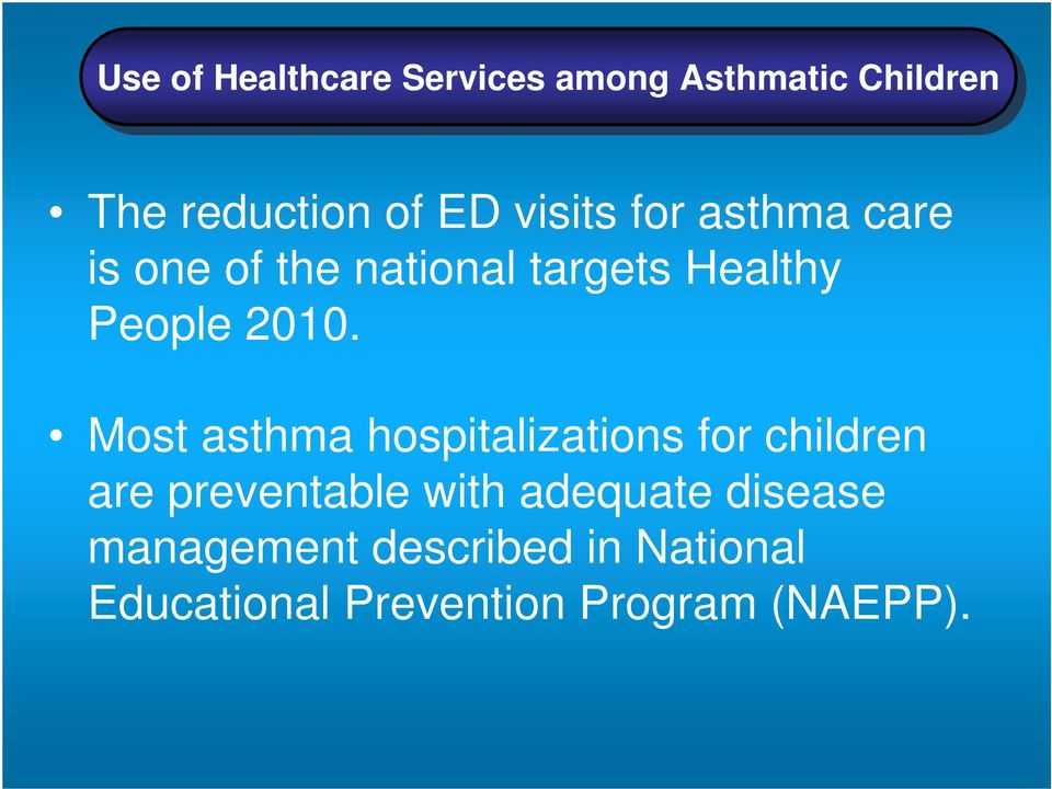 Most asthma hospitalizations for children are preventable with adequate