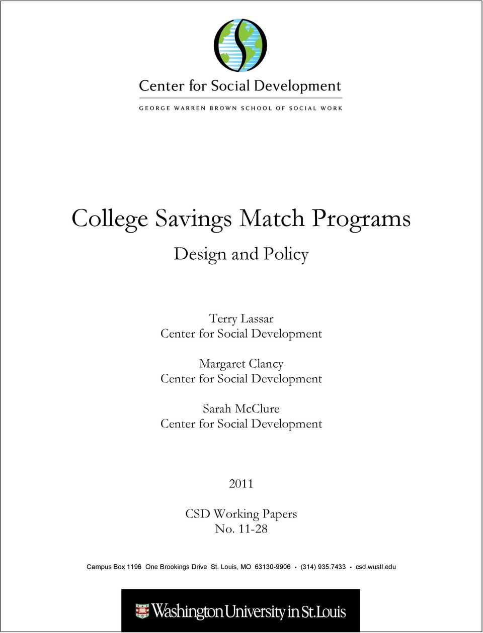 Center for Social Development 2011 CSD Working Papers No.