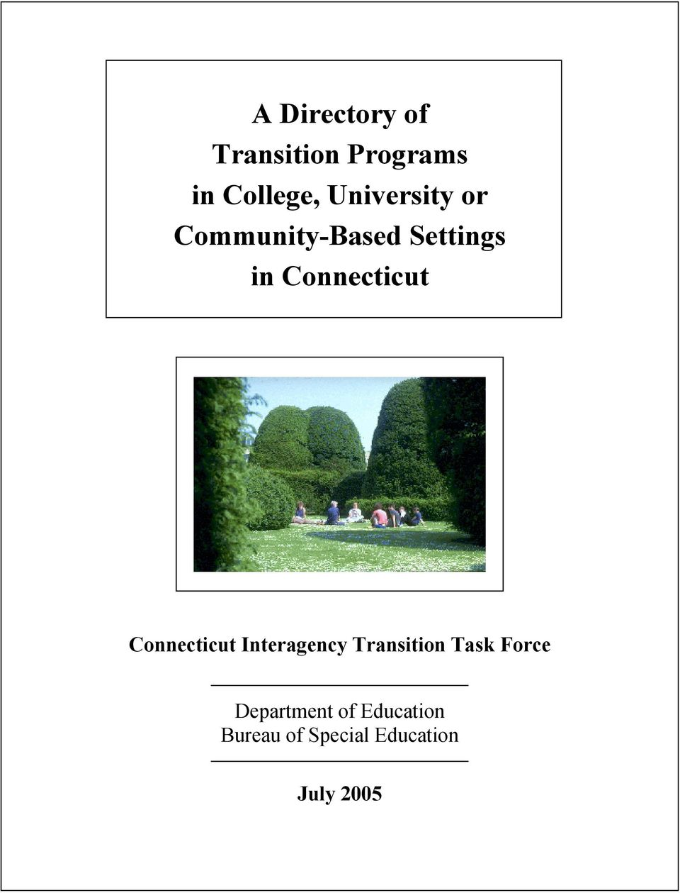 Connecticut Connecticut Interagency Transition Task