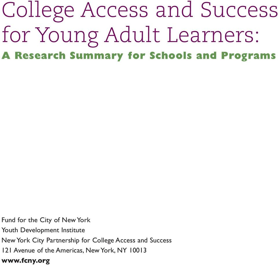 Youth Development Institute New York City Partnership for College