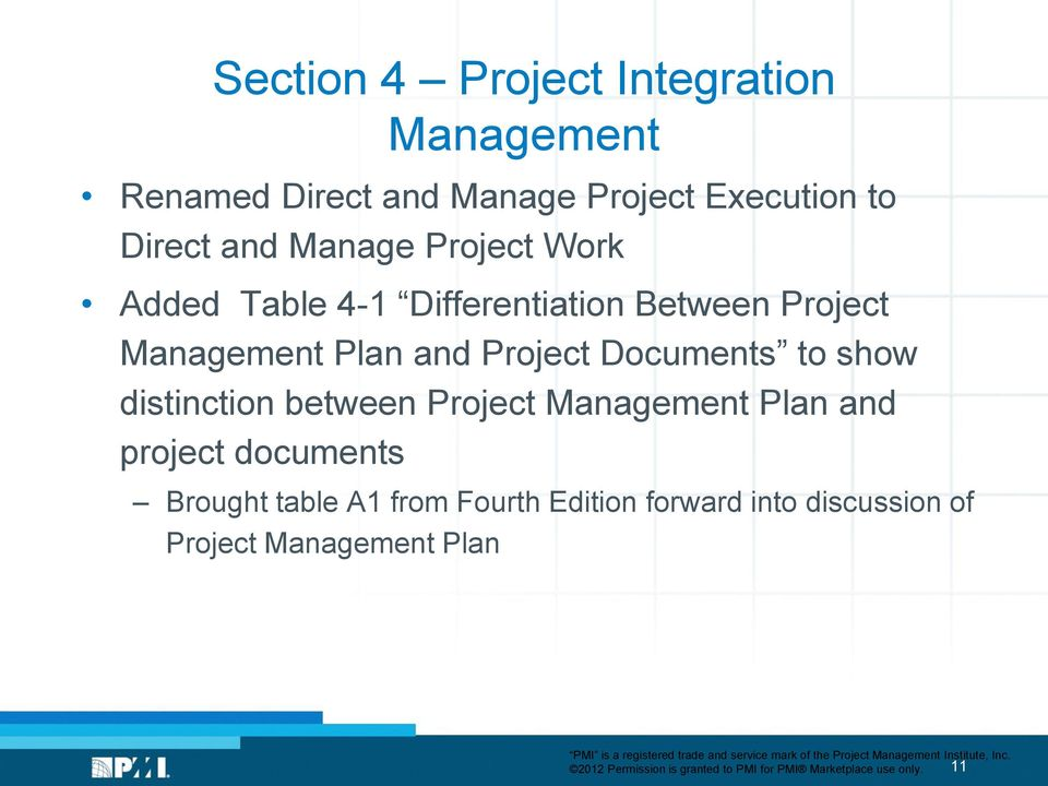 distinction between Project Management Plan and project documents Brought table A1 from Fourth Edition