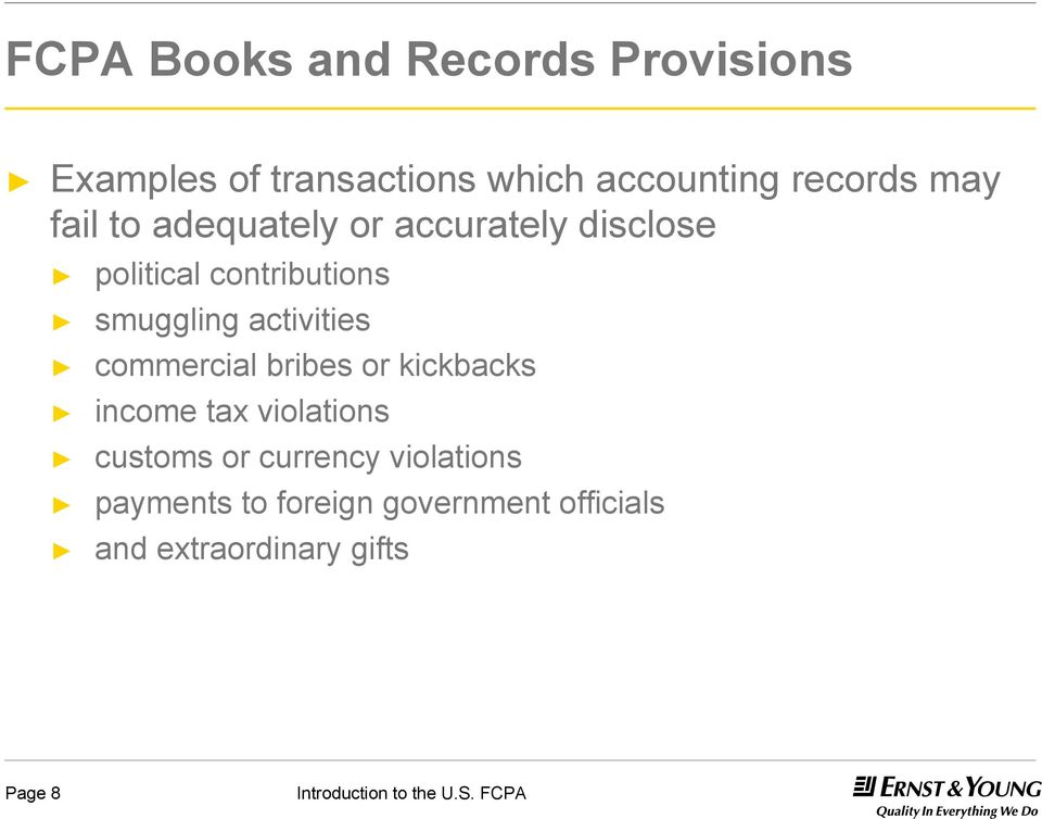 smuggling activities commercial bribes or kickbacks income tax violations customs