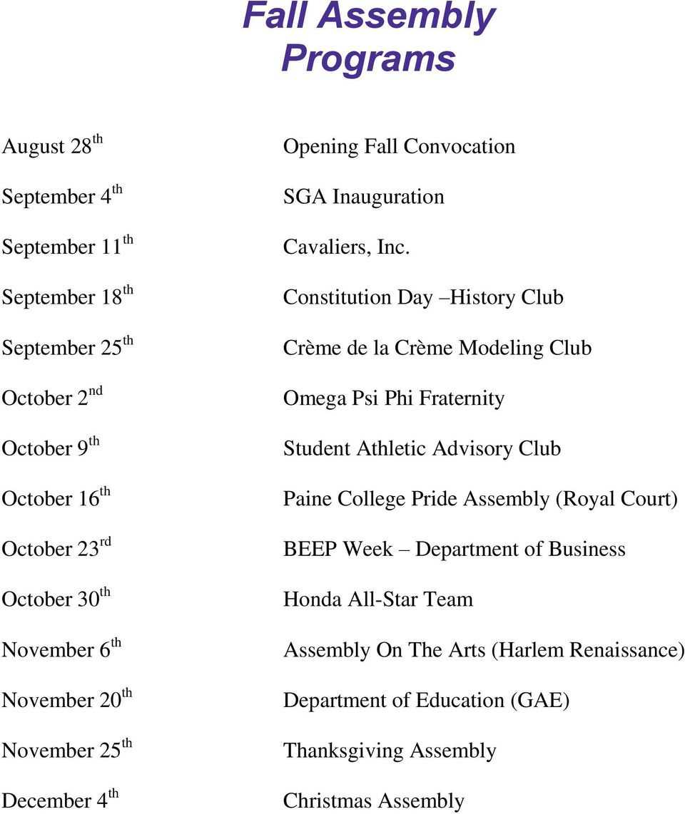 Constitution Day History Club Crème de la Crème Modeling Club Omega Psi Phi Fraternity Student Athletic Advisory Club Paine College Pride Assembly