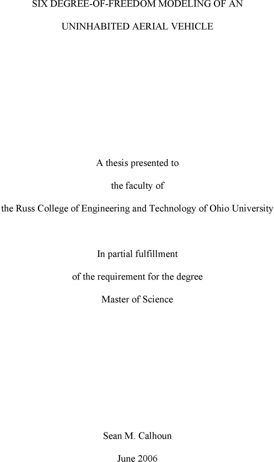 and Technology of Ohio University In partial fulfillment of the