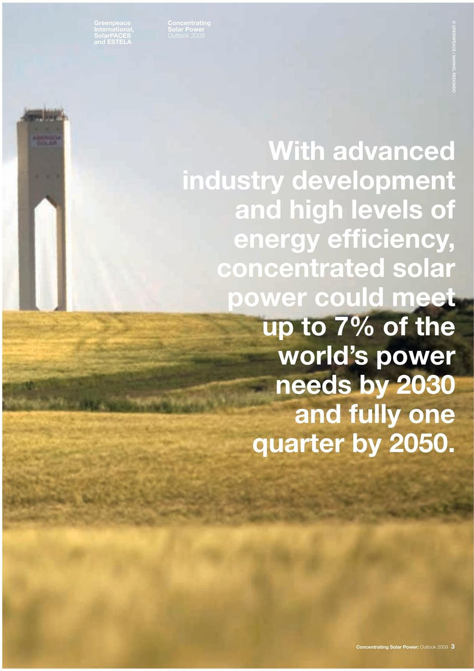 of energy efficiency, concentrated solar power could meet up to 7% of the world s