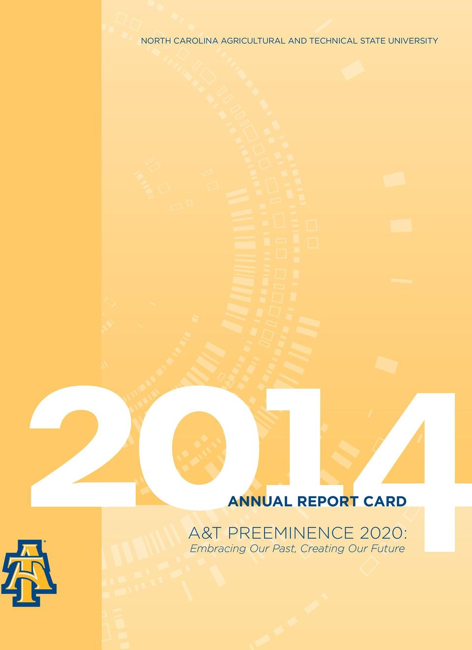 Report Card A&T Preeminence 2020: