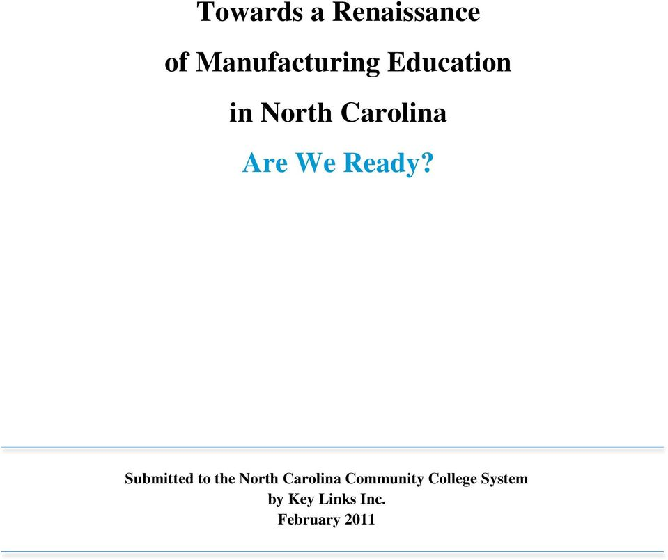 Submitted to the North Carolina Community