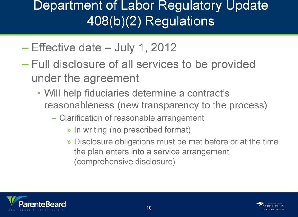 transparency to the process) Clarification of reasonable arrangement» In writing (no prescribed format)»