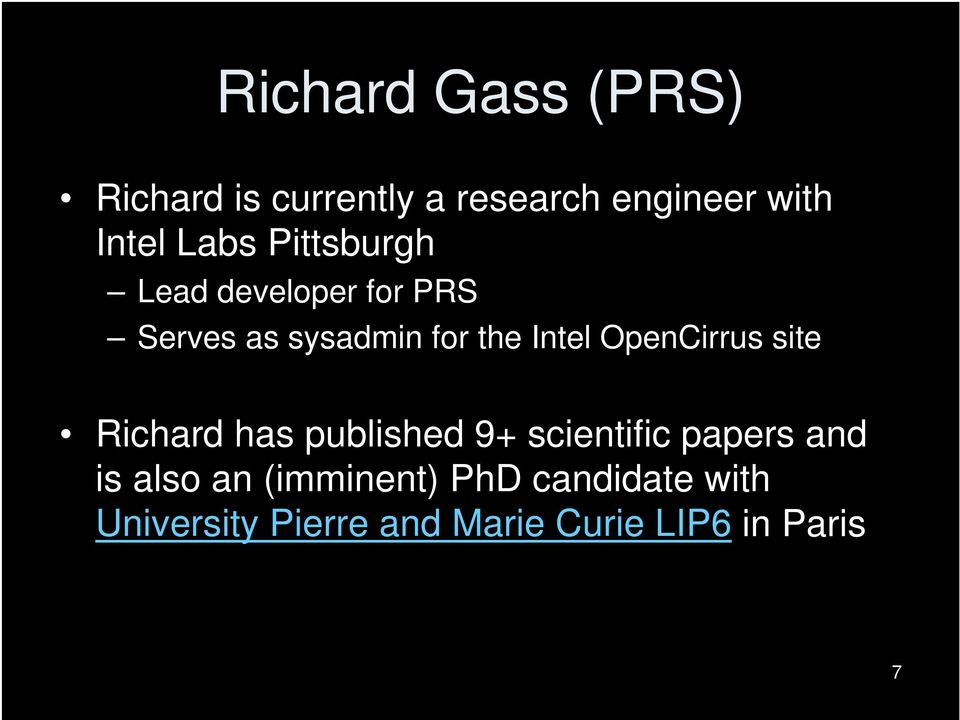 OpenCirrus site Richard has published 9+ scientific papers and is also an