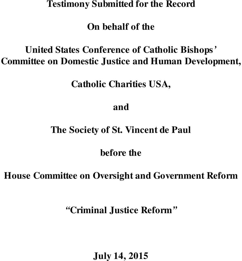 Catholic Charities USA, and The Society of St.